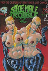 Cover for She-Male Trouble (Last Gasp, 1990 ? series) #2