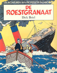 Cover Thumbnail for De avonturen van Professor Palmboom (Oberon, 1981 series) #2 - De roestgranaat