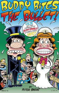 Cover Thumbnail for The Complete Buddy Bradley Stories from Hate (Fantagraphics, 1997 series) #6 - Buddy Bites the Bullet!