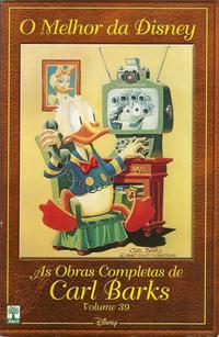 Cover Thumbnail for O Melhor da Disney: As Obras Completas de Carl Barks (Editora Abril, 2004 series) #39