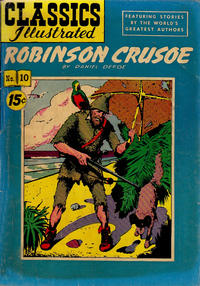 Cover Thumbnail for Classics Illustrated (Gilberton, 1947 series) #10 [HRN 97] - Robinson Crusoe [15 cents]
