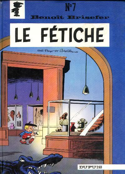 Cover for Benoît Brisefer (Dupuis, 1962 series) #7 - Le fétiche
