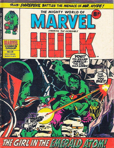 Cover for The Mighty World of Marvel (Marvel UK, 1972 series) #128