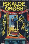 Cover for Iskalde Grøss (Semic, 1982 series) #1/1982