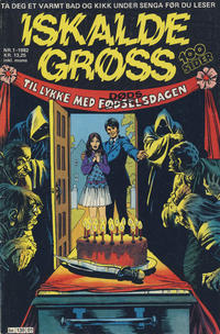 Cover Thumbnail for Iskalde Grøss (Semic, 1982 series) #1/1982