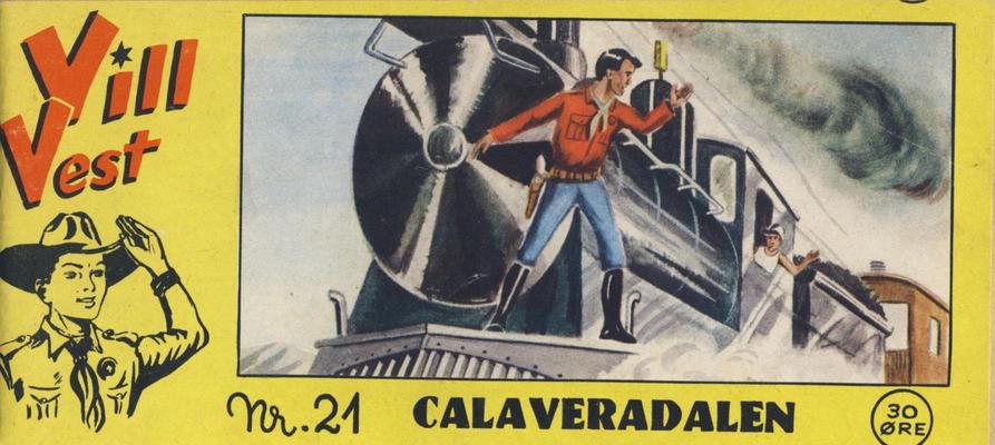 Cover for Vill Vest (Serieforlaget / Se-Bladene / Stabenfeldt, 1953 series) #21/1955