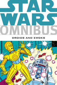 Cover Thumbnail for Star Wars Omnibus: Droids and Ewoks (Dark Horse, 2012 series)