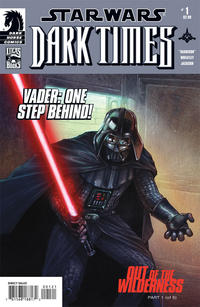 Cover Thumbnail for Star Wars: Dark Times - Out of the Wilderness (Dark Horse, 2011 series) #1 [Mark A. Nelson Variant Cover]