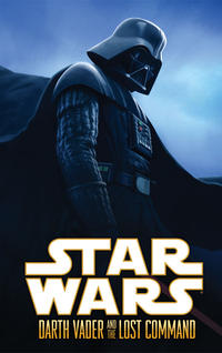 Cover Thumbnail for Star Wars: Darth Vader and the Lost Command (Dark Horse, 2011 series) #[nn]