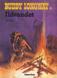 Cover Thumbnail for Buddy Longway (Forlaget Carlsen, 1977 series) #8 - Ildvandet