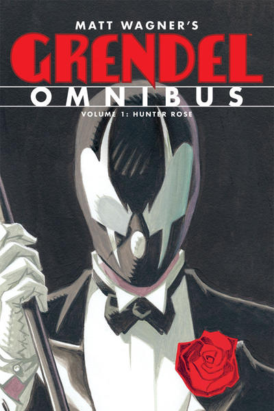 Cover for Grendel Omnibus (Dark Horse, 2012 series) #1 - Hunter Rose