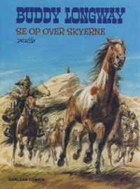 Cover Thumbnail for Buddy Longway (Forlaget Carlsen, 1977 series) #17 - Se op over skyerne