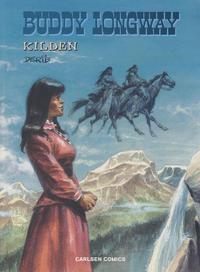 Cover Thumbnail for Buddy Longway (Carlsen, 1977 series) #20 - Kilden