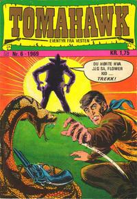 Cover Thumbnail for Tomahawk (Illustrerte Klassikere / Williams Forlag, 1969 series) #6/1969
