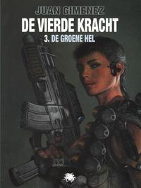 Cover Thumbnail for De Vierde Kracht (Medusa, 2010 series) #3 - De Groene Hel