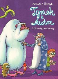 Cover Thumbnail for Tymek i Mistrz (Egmont Polska, 2003 series) #3 - Strachy na lachy