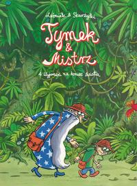 Cover Thumbnail for Tymek i Mistrz (Egmont Polska, 2003 series) #4 - Wyprawa na koniec świata