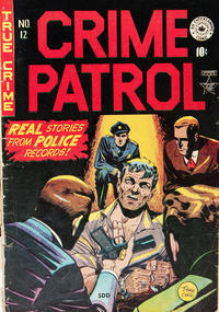 Cover Thumbnail for Crime Patrol (Superior Publishers Limited, 1949 series) #12