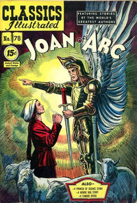 Cover Thumbnail for Classics Illustrated (Gilberton, 1947 series) #78 [HRN 87] - Joan of Arc [15 cent cover]
