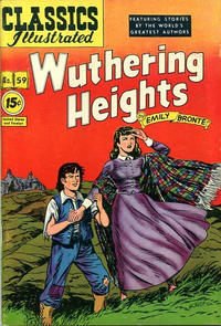 Cover Thumbnail for Classics Illustrated (Gilberton, 1947 series) #59 [85] - Wuthering Heights [15 cent price]