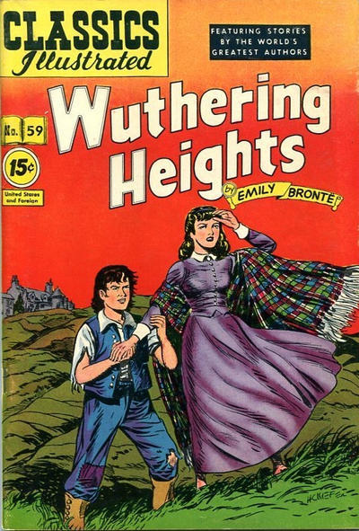 Cover for Classics Illustrated (Gilberton, 1947 series) #59 [85] - Wuthering Heights [15 cent price]
