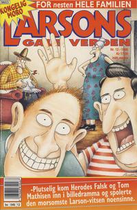 Cover Thumbnail for Larsons gale verden (Bladkompaniet / Schibsted, 1992 series) #12/1995