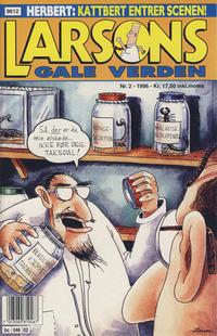 Cover Thumbnail for Larsons gale verden (Bladkompaniet / Schibsted, 1992 series) #2/1996