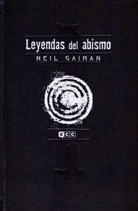 Cover Thumbnail for Neil Gaiman: Leyendas del Abismo (ECC Ediciones, 2012 series) #2