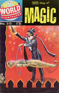 Cover Thumbnail for World Illustrated (Thorpe & Porter, 1960 series) #515 - Story of Magic
