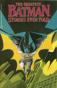 Cover Thumbnail for The Greatest Batman Stories Ever Told (Warner Books, 1989 series) #[nn]
