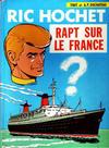 Cover for Ric Hochet (Le Lombard, 1963 series) #6 - Rapt sur le France