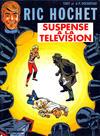Cover for Ric Hochet (Le Lombard, 1963 series) #7 - Suspense à la télévision