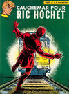 Cover for Ric Hochet (Le Lombard, 1963 series) #11 - Cauchemar pour Ric Hochet