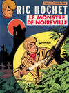 Cover for Ric Hochet (Le Lombard, 1963 series) #15 - Le monstre de Noireville