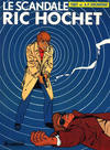 Cover for Ric Hochet (Le Lombard, 1963 series) #33 - Le scandale Ric Hochet