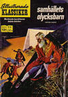 Cover for Illustrerade klassiker (Williams Förlags AB, 1965 series) #121 - Samhällets olycksbarn