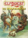 Cover for ElfQuest (Arboris, 1983 series) #1 [Derde, herziene druk] - De Wolfrijders