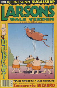 Cover Thumbnail for Larsons gale verden (Bladkompaniet / Schibsted, 1992 series) #5/1996