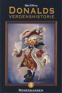 Cover Thumbnail for Donalds verdenshistorie (Hjemmet / Egmont, 2011 series) #4 - Renessansen