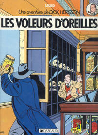 Cover Thumbnail for Une aventure de Dick Herisson (Dargaud éditions, 1984 series) #2