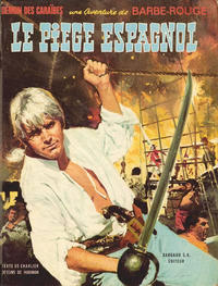 Cover Thumbnail for Barbe-Rouge (Dargaud, 1961 series) #8 - Le piège espagnol