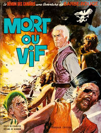Cover Thumbnail for Barbe-Rouge (Dargaud, 1961 series) #10 - Mort ou vif