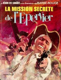 Cover Thumbnail for Barbe-Rouge (Dargaud, 1961 series) #12 - La mission secrète de l'Epervier