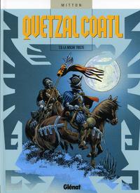 Cover Thumbnail for Quetzalcoatl (Glénat, 1997 series) #6 - La noche triste