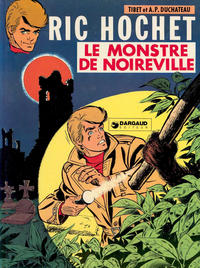 Cover Thumbnail for Ric Hochet (Le Lombard, 1963 series) #15 - Le monstre de Noirville