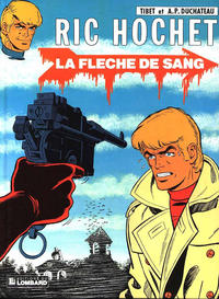 Cover Thumbnail for Ric Hochet (Le Lombard, 1963 series) #36 - La fleche de sang