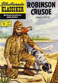 Cover Thumbnail for Illustrerade klassiker (Williams Förlags AB, 1965 series) #31 [HBN 165] (5:e upplagan) - Robinson Crusoe
