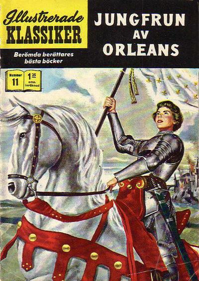 Cover for Illustrerade klassiker (Williams Förlags AB, 1965 series) #11 [HBN 165] (4:e upplagan) - Jungfrun av Orleans