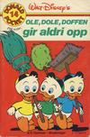 Cover for Donald Pocket (Hjemmet / Egmont, 1968 series) #14 - Ole, Dole, Doffen gir aldri opp [2. opplag Reutsendelse 269 99]