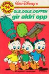 Cover for Donald Pocket (Hjemmet / Egmont, 1968 series) #14 - Ole, Dole, Doffen gir aldri opp [2. opplag]